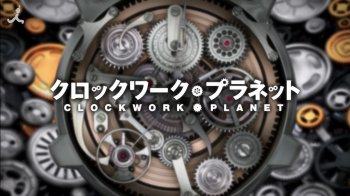 Anime 'Clockwork Planet' Tayangkan Video Promosi Baru