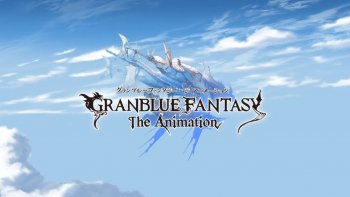 [Midseason Review] Granblue Fantasy: The Animation
