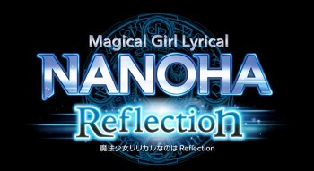 [Review] Nanoha Reflection