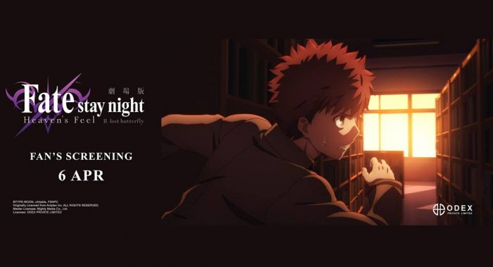 ODEX Ungkap Fan Screening 'Fate/stay night: Heaven's Feel II. lost butterfly'